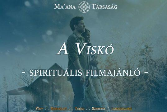 A Viskó - spirituális filmajánló