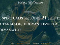 A spirituális fejlődés 21 jele és jó tanácsok, hogyan kezeld a folyamatot